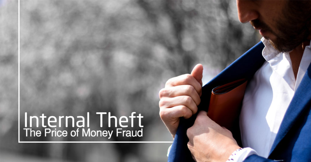 Internal Theft Money Fraud